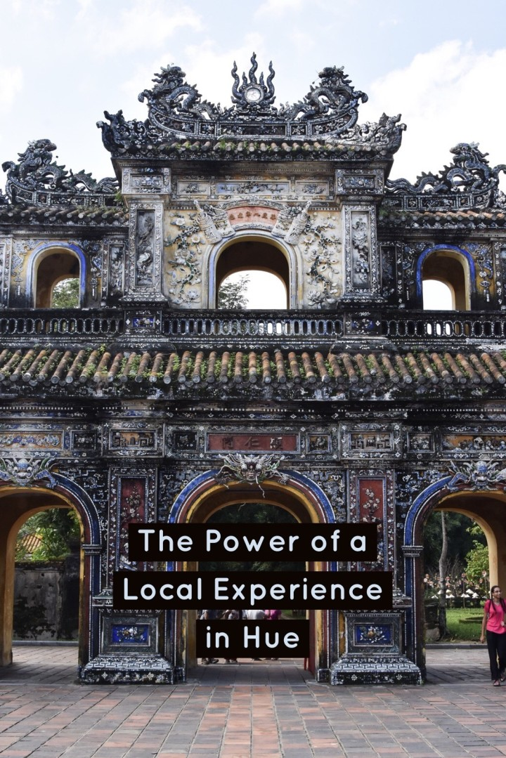 The Power of a Local Experience in Hue